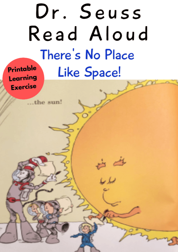 Dr. Seuss Read Aloud – There's No Place Like Space! (Printable Learning Exercise)