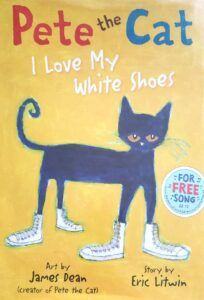 pete-the-cat-i-love-my-white-shoes-book