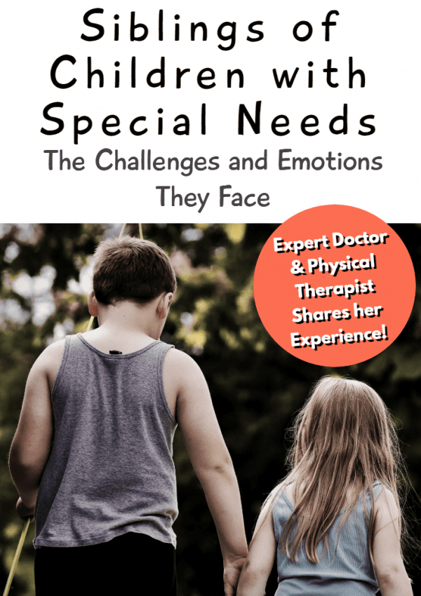 Siblings of Children with Special Needs: The Challenges and Emotions They Face